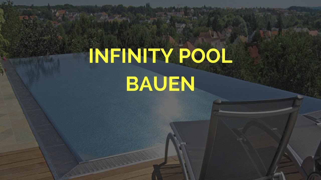 infinity pool bauen youtube. Black Bedroom Furniture Sets. Home Design Ideas