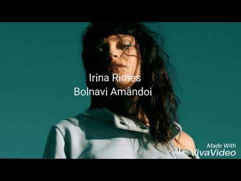 Irina Rimes-Bolnavi Amândoi (versuri)