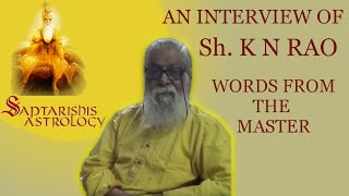 kn rao interview with saptarishis astrology