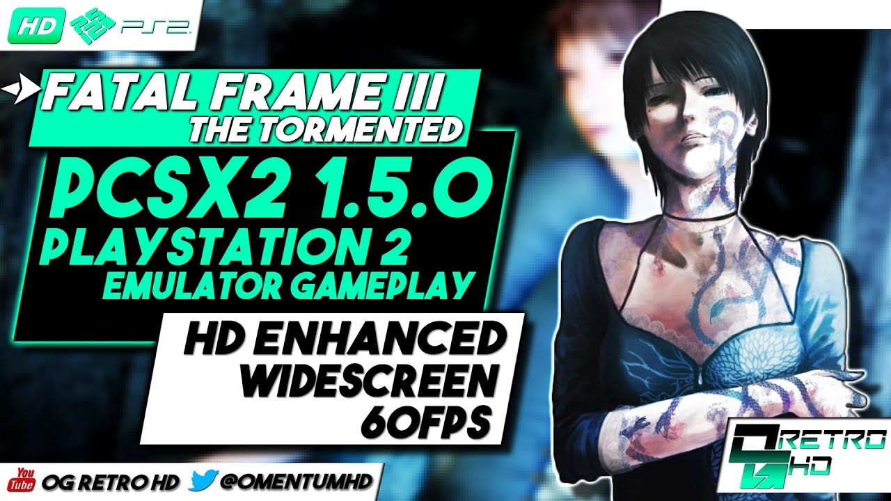 Fatal Frame III: The Tormented | PCSX2 v1.5.0 - PS2 Emulator PC ...