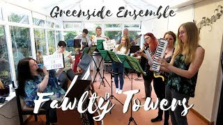 Fawlty Towers Theme (Cover) | Greenside Ensemble