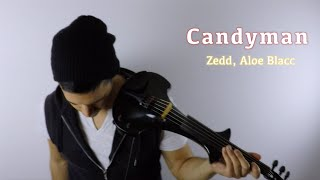 Zedd, Aloe Blacc - Candyman violin and drum cover | David Fertello