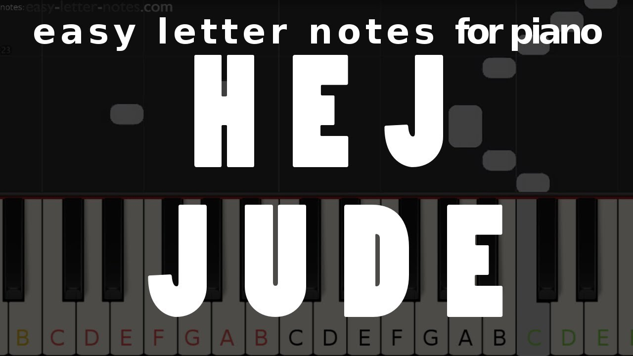 Hej Jude – letter notes for piano