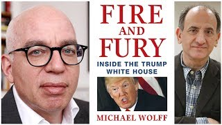Michael Wolff in conversation with Armando Iannucci - Fire and Fury: Inside the Trump White House