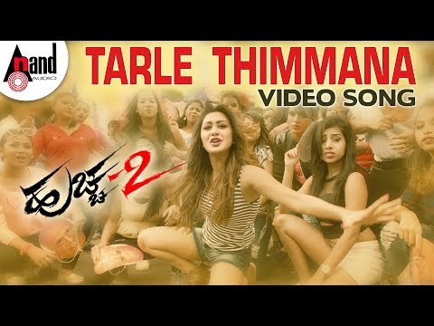 Huchcha 2 | Tarle Thimmana | Kannada HD Video Song 2018 | Darling Krishna | Shravya