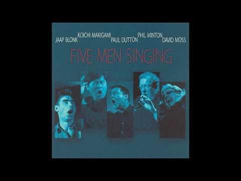 Jaap Blonk - Five Men Singing - Full Album