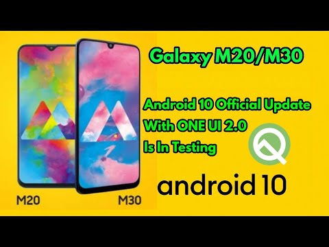 Galaxy M20 And Galaxy M30 Official Android 10 Update Is In Development | One UI 2 |