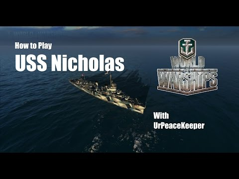 How To Play the USS Nicholas in World of Warships