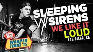 "Sleeping With Sirens - ""We Like It Loud"" LIVE! Vans Warped Tour 2015"