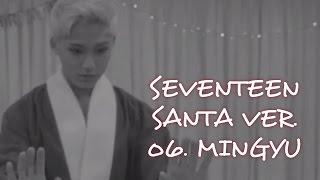 SEVENTEEN - BoomBoom 歡樂聖誕版 Santa Ver. 重點整理(中字) MinGyu篇