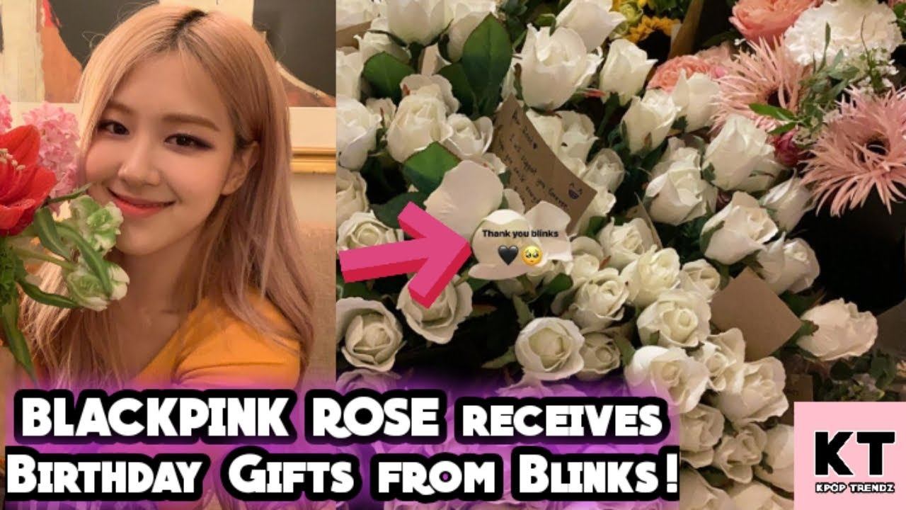 BLACKPINK ROSE posted Birthday Greetings and Gifts from BLINKS! #OurMusicianRoseDay Trends ...