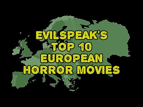 TOP 10 EUROPEAN HORROR MOVIES