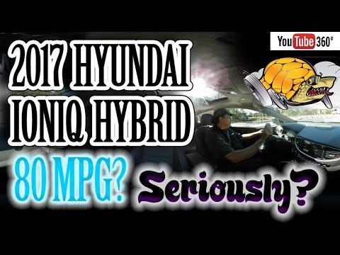 2017 Hyundai Ioniq Hybrid MPG Drive - 80 MPG? Seriously? 360º VR