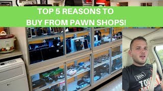 Top 5 Reasons to buy from Pawn Shops to sell on Ebay & Amazon
