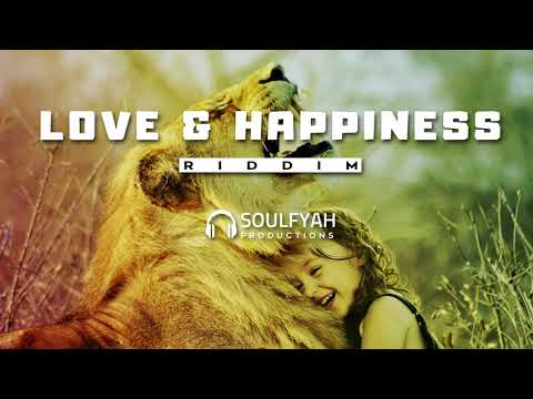 **FREE** Reggae Instrumental Beat 2019 ►LOVE AND HAPPINESS RIDDIM◄ By SoulFyah Productions