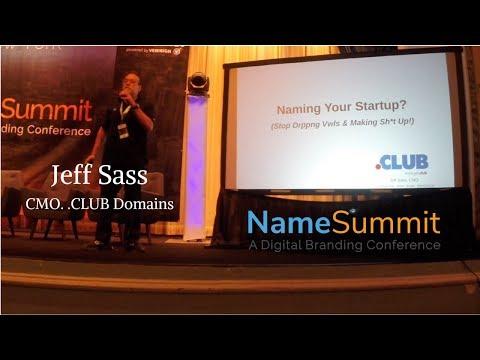 .CLUB CMO Jeff Sass at NameSummit 2017 on Naming Your Startup