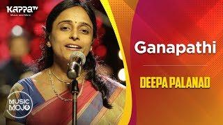 Ganapathi - Deepa Palanad Feat. - Music Mojo Season 6 - Kappa TV