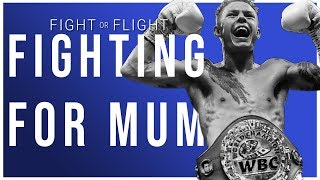 Charlie Edwards: The World Champ Who Fights for His Mum | Fight or Flight