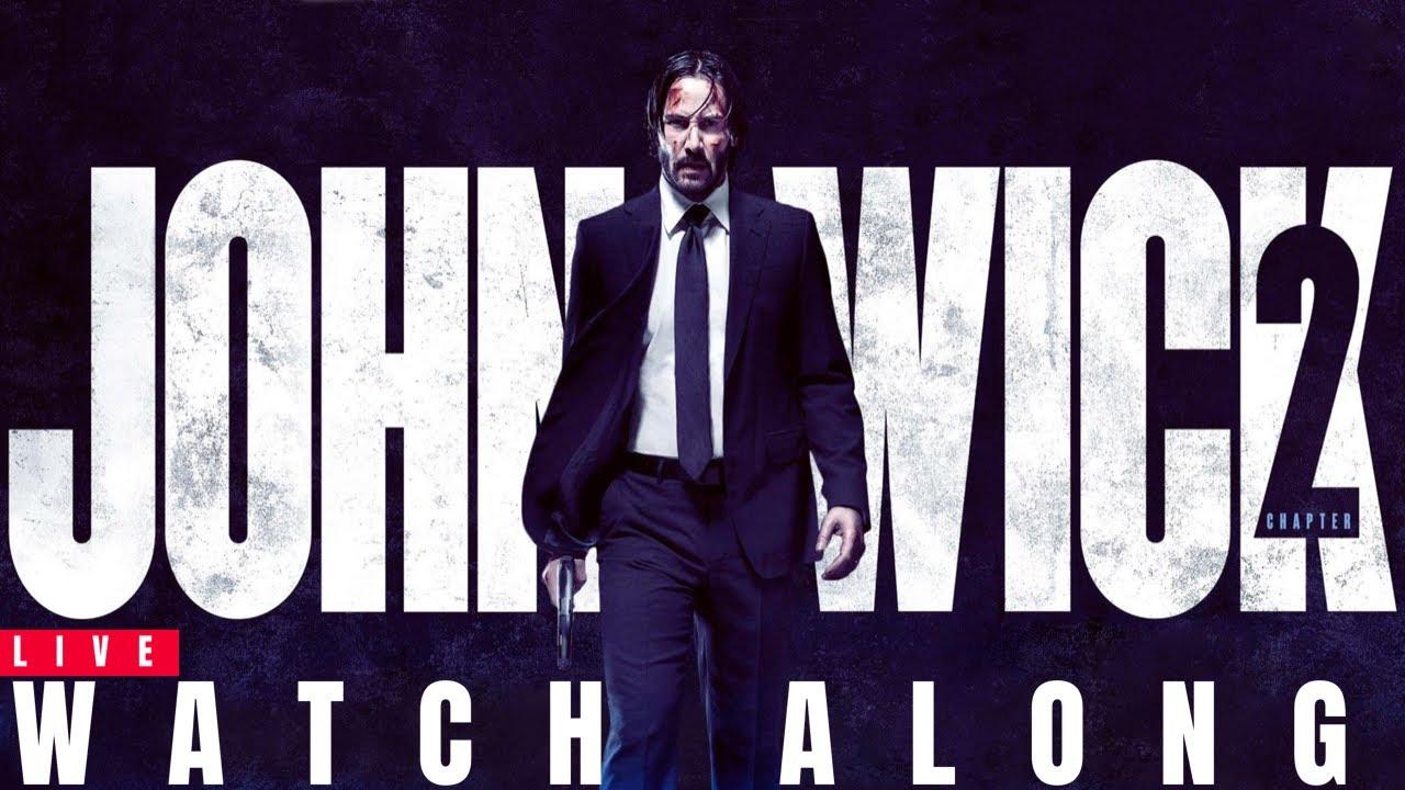 Download John Wick: Chapter 2 WATCH ALONG