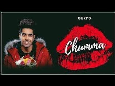 chumma-official-guri-song-new-punjabi-2019