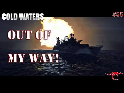 Cold Waters Ep.55 - Out of my WAY!