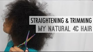 How I Straighten And Trim My Natural 4C Hair ✂