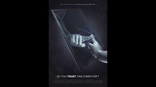 Do You Trust This Computer  Documentary   2018 720p