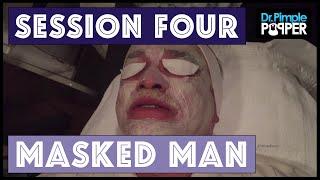 The Un- Masked Man, Extensive Solar Comedones: Session Four