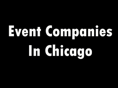 Thumbnail for Event Companies In Chicago