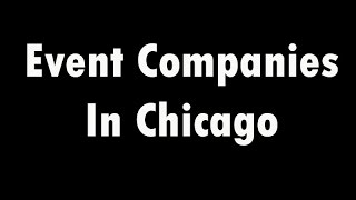 Event Companies In Chicago - A Posh Production | Call 312-788-7674