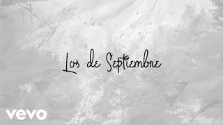 José Madero - Los De Septiembre (Lyric Video)