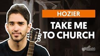 Take Me To Church - Hozier (aula de violão simplificada)