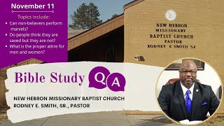 Bible Study Q & A - Topics: Do people think they're saved but not? What is appropriate attire?