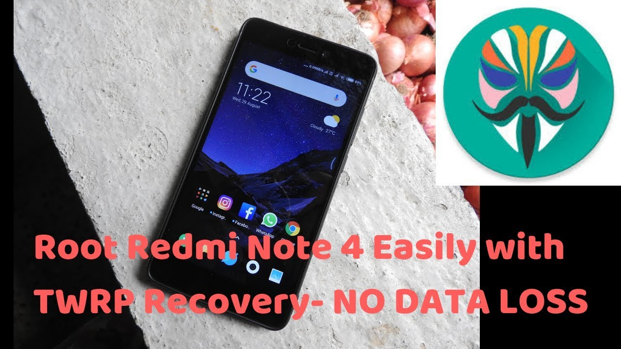 How To Root Redmi Note 4 Easily with TWRP Recovery NO DATA LOSS
