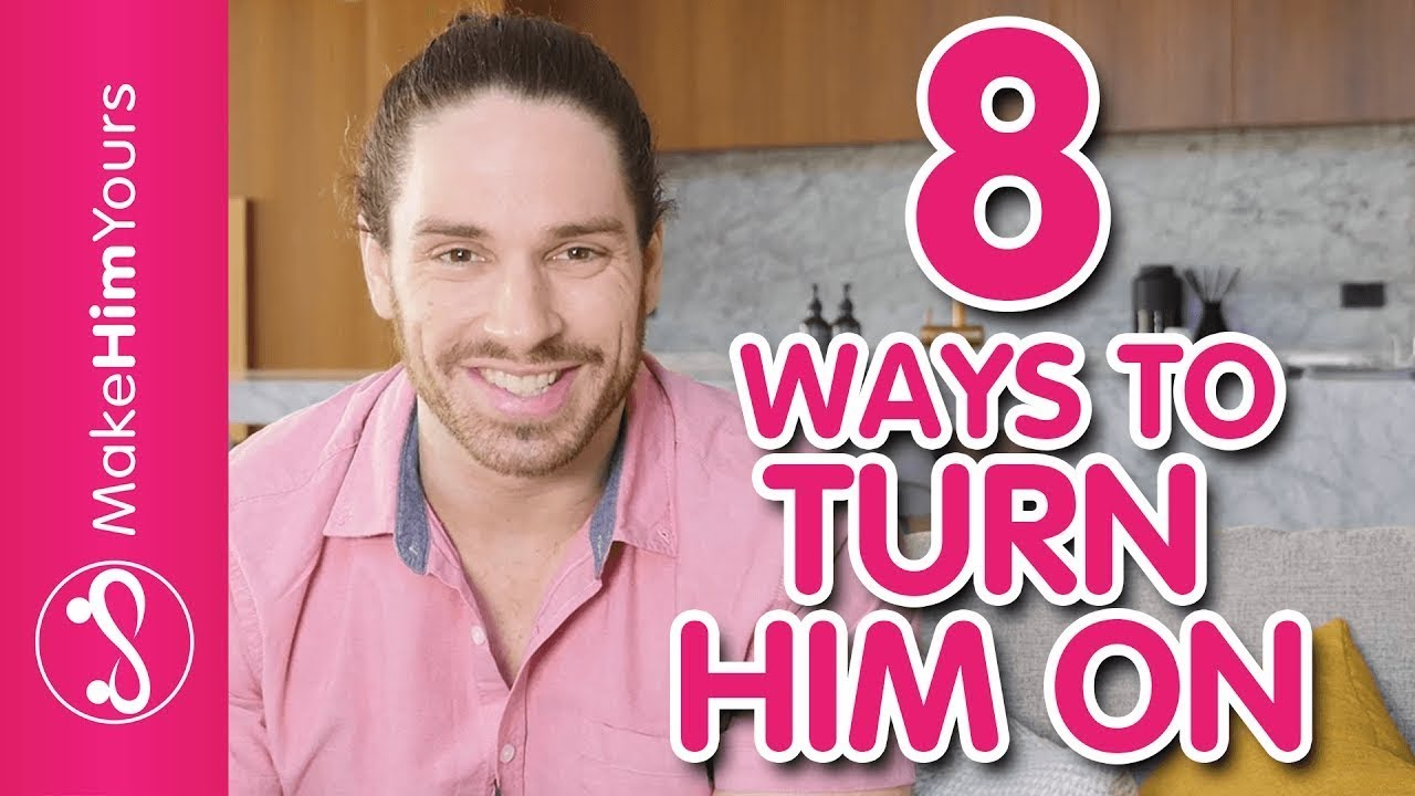 Things to tell a man to turn him on