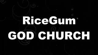 RiceGum - God Church (Karaoke Version)
