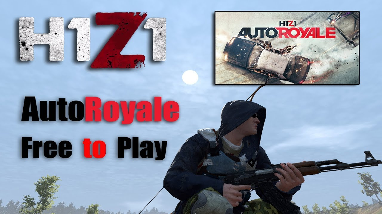 H1Z1 Auto Royale | Game Play Update | Free to Play
