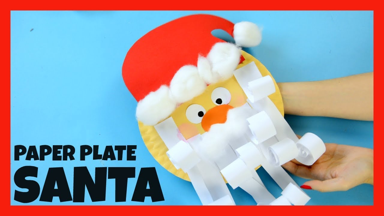 Santa Paper Plate Craft for Kids - fun Christmas crafts for kids  sc 1 st  YouTube & Santa Paper Plate Craft for Kids - fun Christmas crafts for kids ...