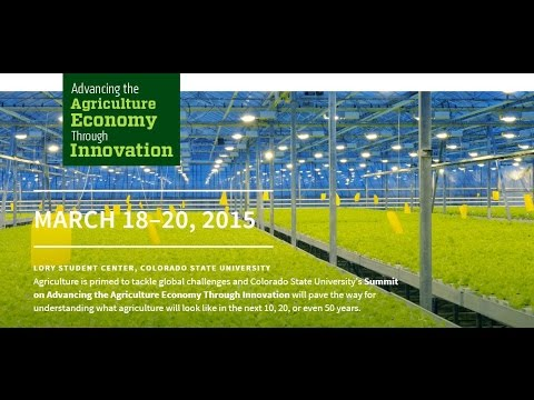 Ag Summit - Perspectives on the World of Food, Agriculture and Innovation