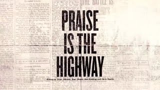Praise Is The Highway (Official Lyric Video) - Bethel Music | VICTORY