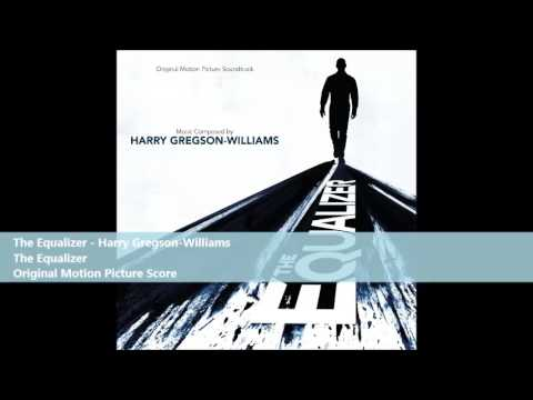 The Equalizer - Harry Gregson-Williams