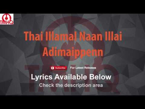 Thai Illamal Naan Illai Karaoke with Lyrics Adimaippenn