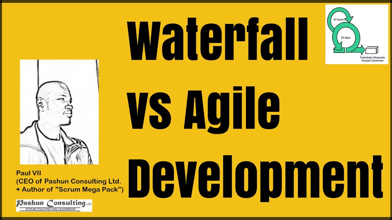 Scrum Master Certification Waterfall Vs Agile Development And What