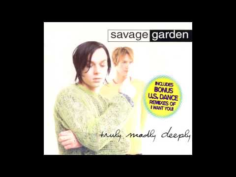 Savage Garden - Truly Madly Deeply (2015 Remaster)
