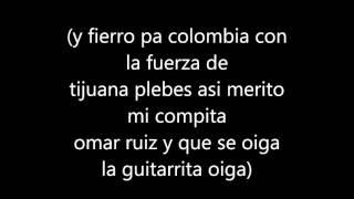 (Letra) El americano - Fuerza de Tijuana ft Omar Ruiz