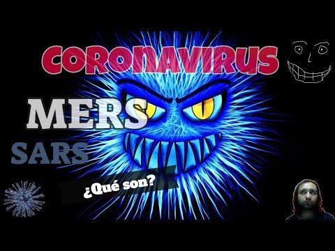 CORONAVIRUS de Wuhan, SARS, MERS y otros ������������