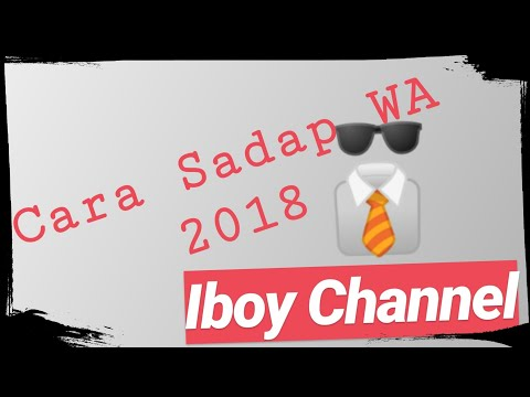 Cara Sadap Wa Baru 2018 Dengan Izkid | IBoy Channel