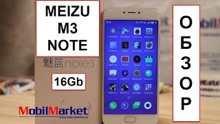 Обзор Meizu M3 Note (2/16Gb) на Helio P10 .:MobilMarket.ru:.(, 2016-05-27T19:00:56.000Z)