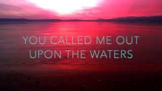 Oceans Radio Version by Hillsong United Lyric Video