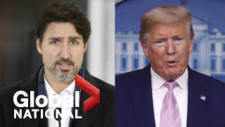 Global National: April 4, 2020 | Canada has no plans to retaliate against Trump's 3M order